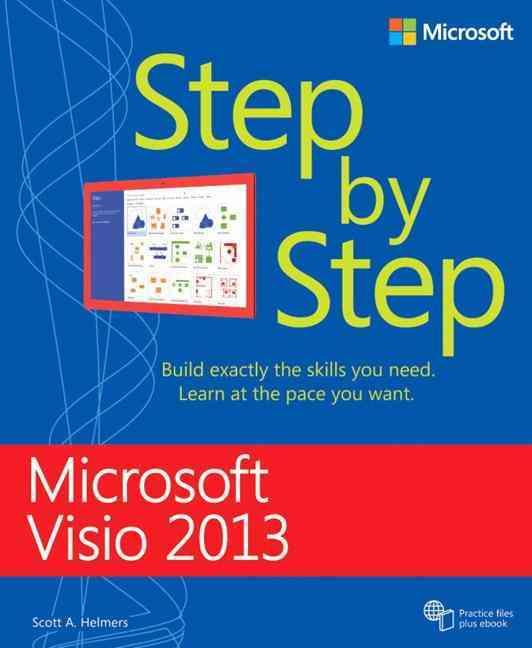 Microsoft Visio 2013 Step by Step By Helmers, Scott A.