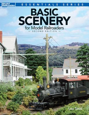 Basic Scenery for Model Railroaders By Sassi, Lou
